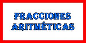 Fracciones Aritméticas